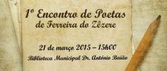 Continuar... Participantes no 1º Encontro de Poetas de Ferreira do Zêzere
