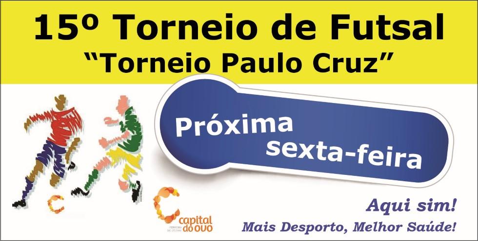 Torneio de Futsal - Paulo Cruz
