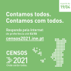 Continuar... Realização dos CENSOS 2021 - E-Balcão